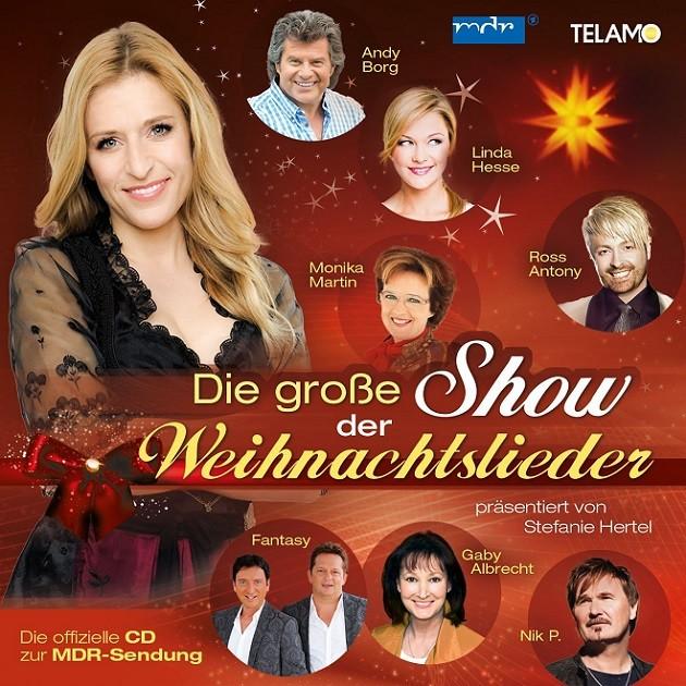 Stefanie Hertel präsentiert Die große Show der Weihnachtslieder